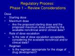 regulatory process phase 1 review considerations14