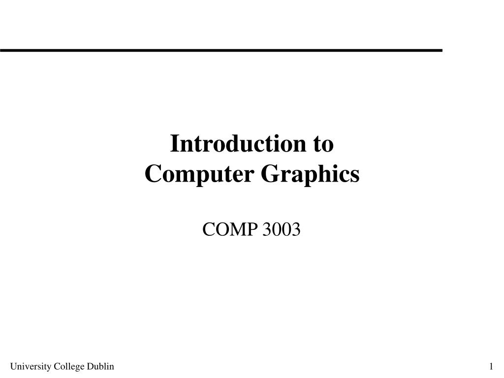 introduction to computer graphics l.