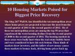 10 housing markets poised for biggest price recovery