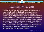 cash is king in 2011