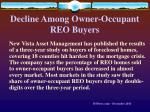 decline among owner occupant reo buyers