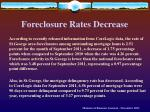 foreclosure rates decrease