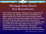 mortgage rates reach new record lows