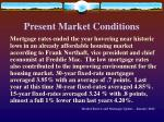 present market conditions