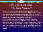 reo s short sales the new normal
