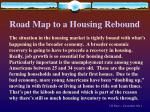 road map to a housing rebound4