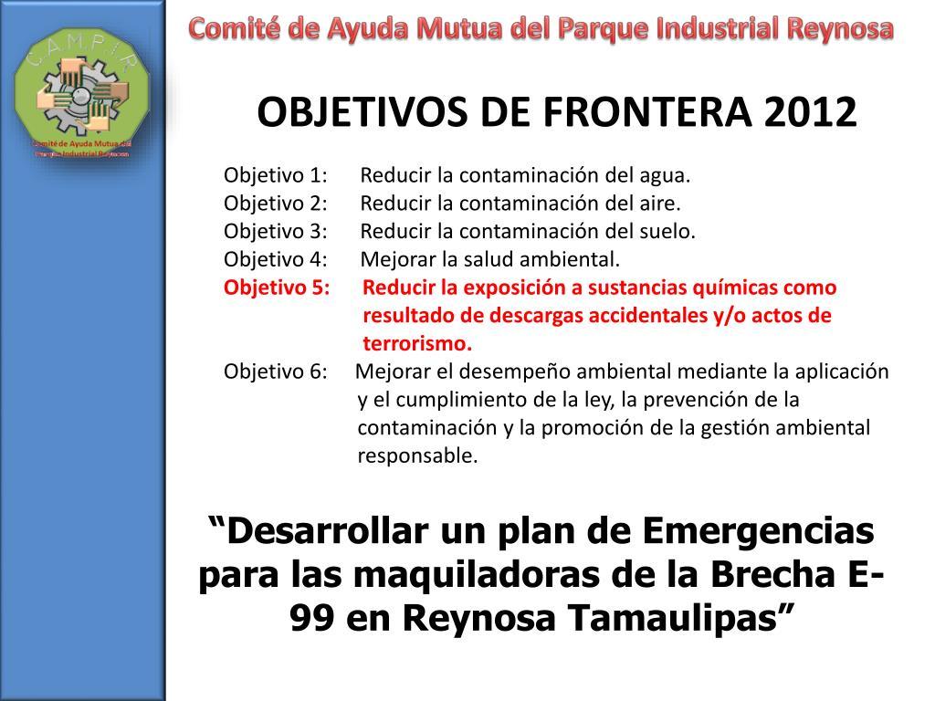 """""""Desarrollar un plan de Emergencias para las maquiladoras de la Brecha E-99 en Reynosa Tamaulipas"""""""
