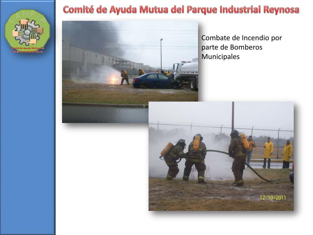Combate de Incendio por parte de Bomberos Municipales