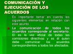 comunicaci n y ejecuci n de los acuerdos