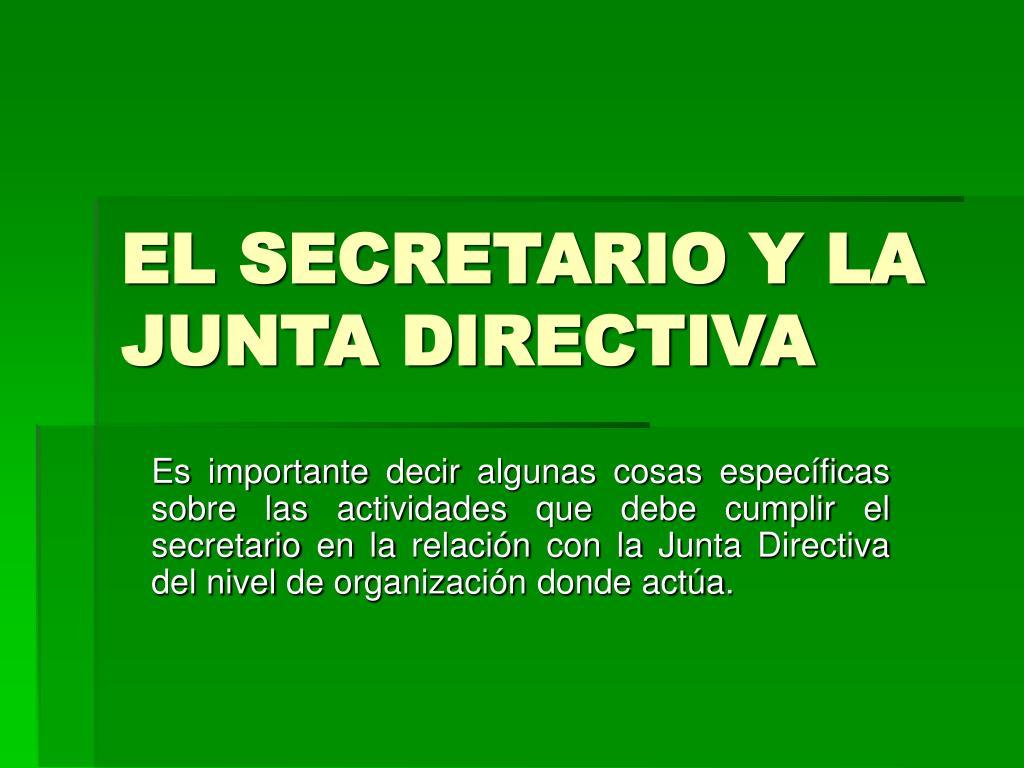 el secretario y la junta directiva l.
