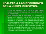 lealtad a las decisiones de la junta directiva