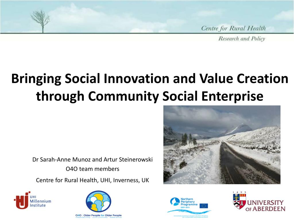 bringing social innovation and value creation through community social enterprise l.