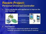 recent project personal universal controller