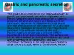 gastric and pancreatic secretion