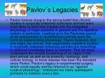 pavlov s legacies