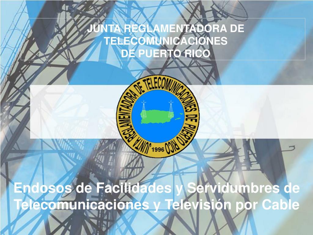 endosos de facilidades y servidumbres de telecomunicaciones y televisi n por cable l.