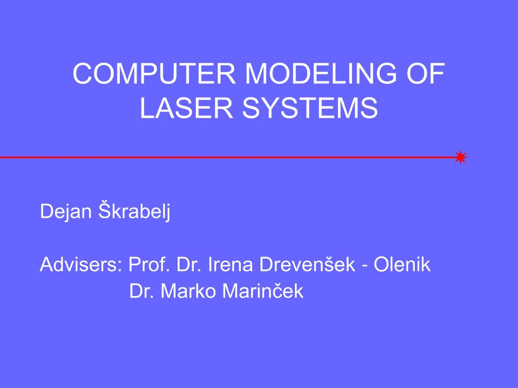 computer modeling of laser systems l.