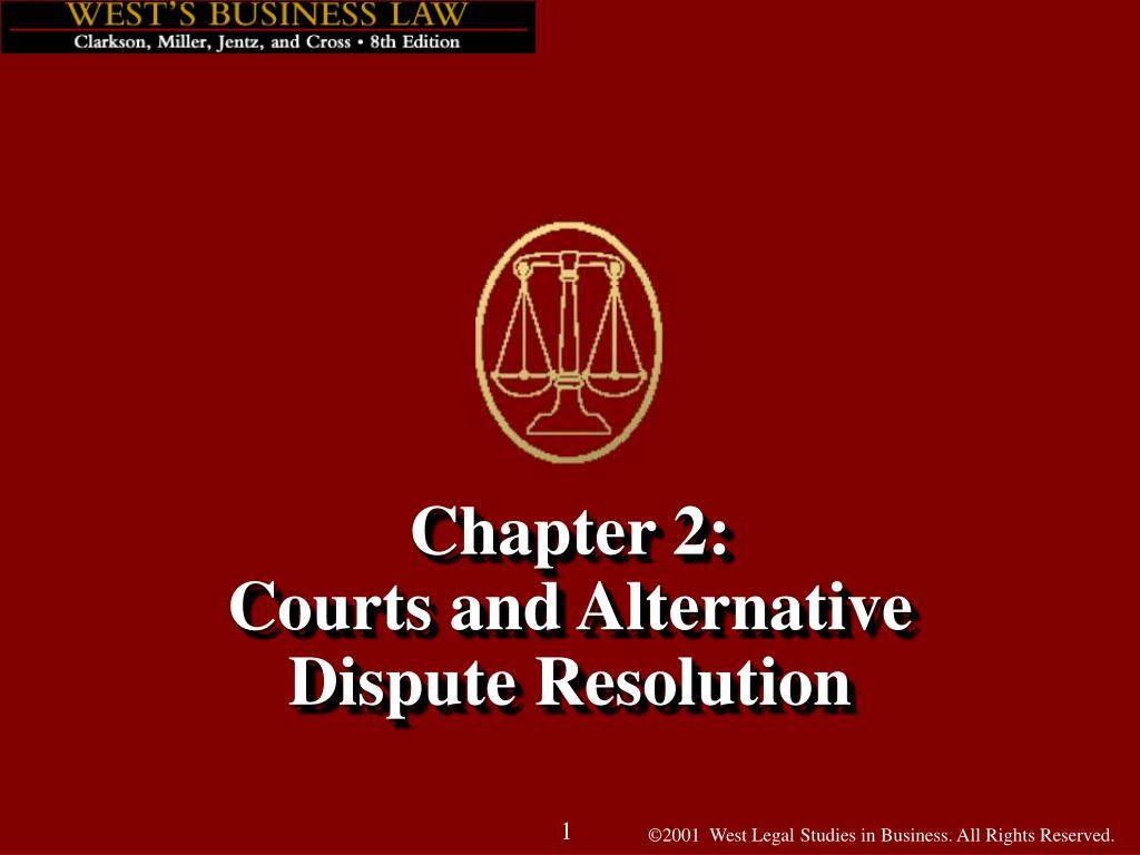 chapter 2 courts and alternative dispute resolution l.