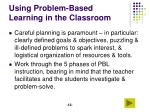 using problem based learning in the classroom