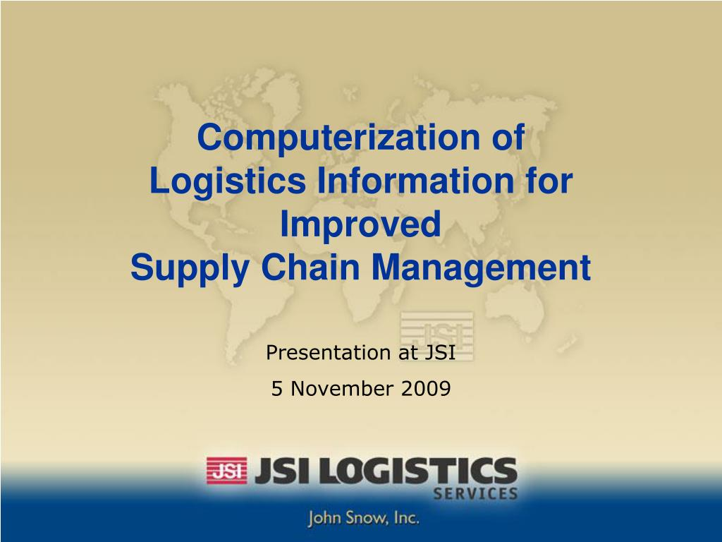 computerization of logistics information for improved supply chain management l.