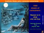 1950 dream of consumers heaven is in what one can buy
