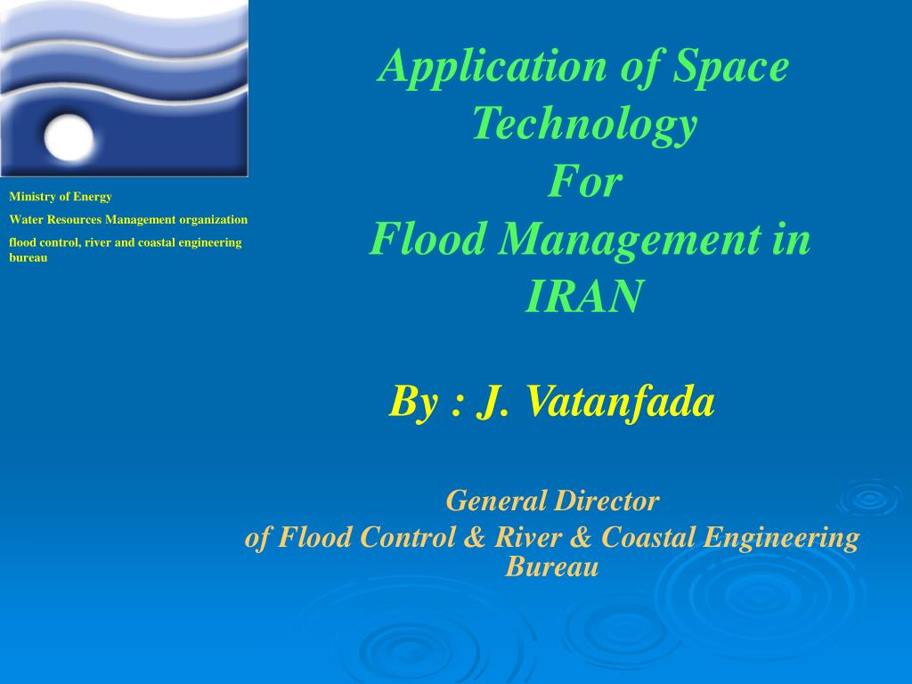 application of space technology for flood management in iran l.