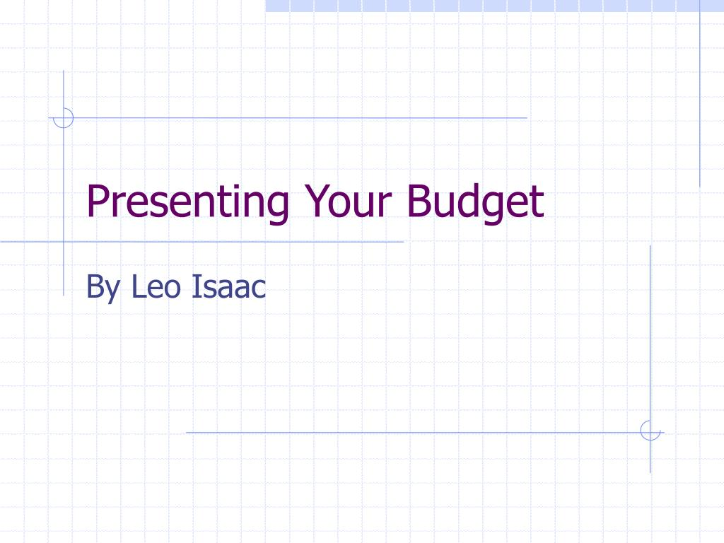 presenting your budget l.