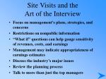 site visits and the art of the interview