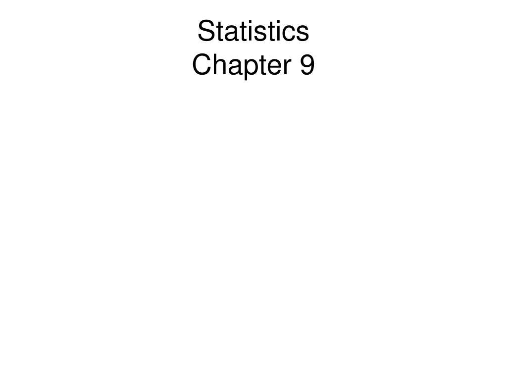 statistics chapter 9 l.