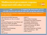 multisectoral government response integrated with other services