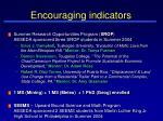 encouraging indicators
