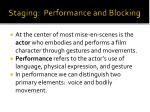 staging performance and blocking