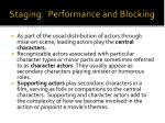 staging performance and blocking2