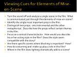 viewing cues for elements of mise en scene