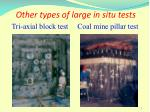 other types of large in situ tests tri axial block test coal mine pillar test