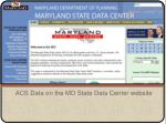 acs data on the md state data center website