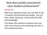 how does quality assessment raise student achievement