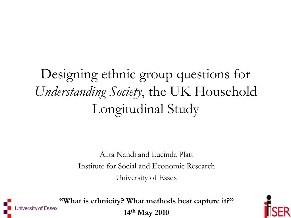 designing ethnic group questions for understanding society the uk household longitudinal study l.