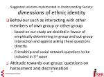 suggested solution implemented in understanding society dimensions of ethnic identity27