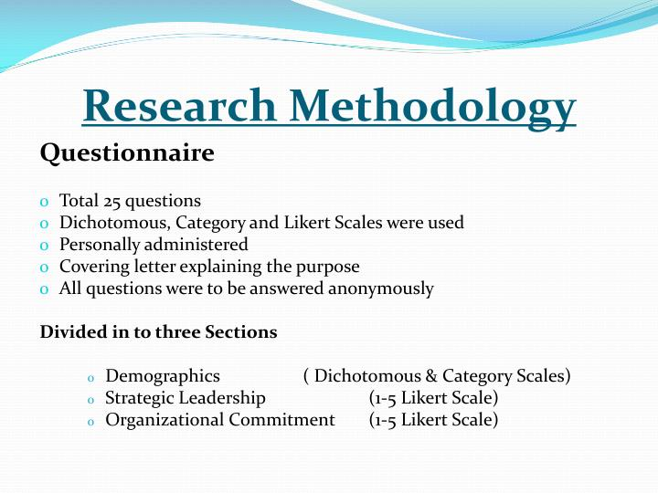 research methodology about questionnaire design psychology essay Research methods - the multifactor leadership questionnaire (mlq) the multifactor leadership questionnaire (mlq) is a widely used measure of leadership behaviors the mlq measures transformational and transactional leadership behaviors that are believed to be associated with effective leadership behaviors and the ability to implement successful.