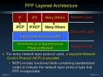 ppp layered architecture11