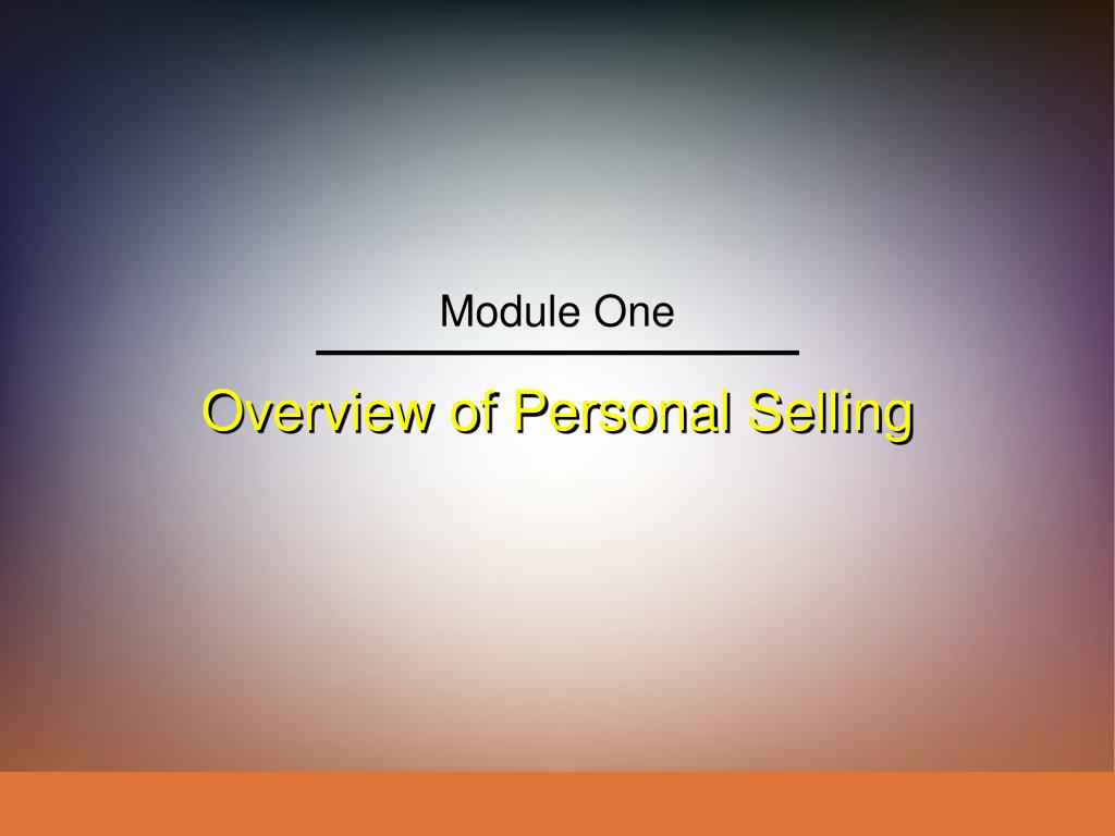 overview of personal selling l.