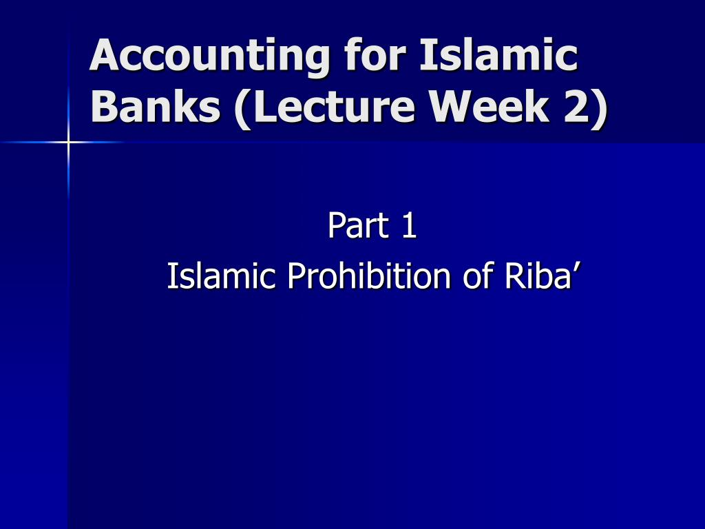 accounting for islamic banks lecture week 2 l.