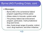 byrne jag funding crisis cont
