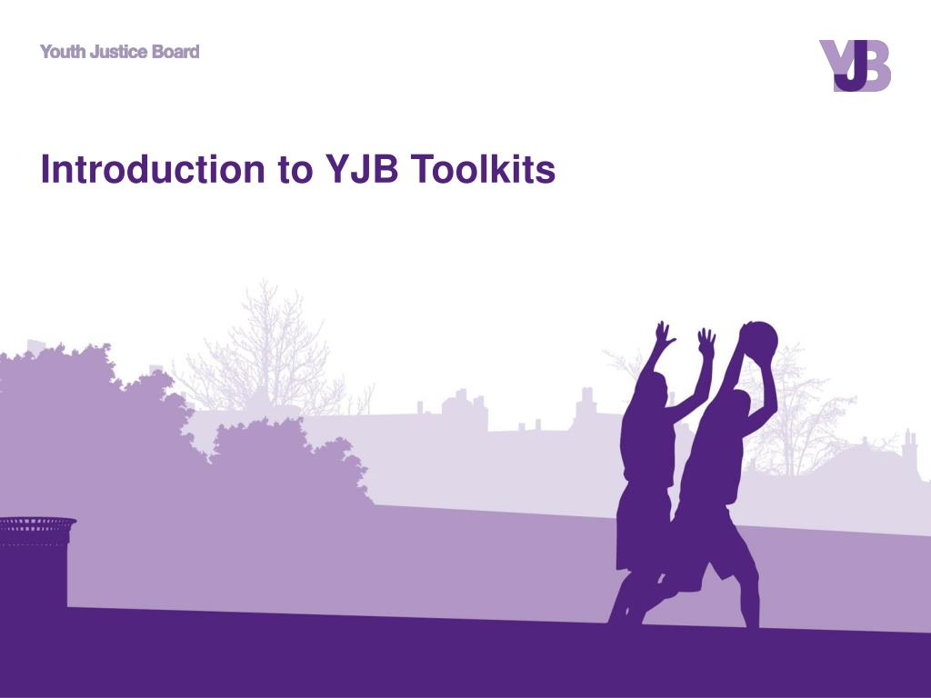 introduction to yjb toolkits l.