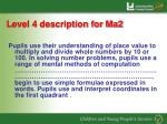 level 4 description for ma2