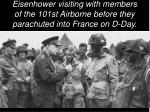 eisenhower visiting with members of the 101st airborne before they parachuted into france on d day