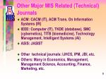 other major mis related technical journals