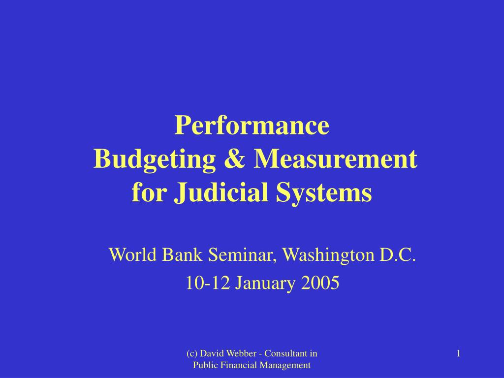 performance budgeting measurement for judicial systems l.