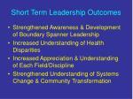 short term leadership outcomes